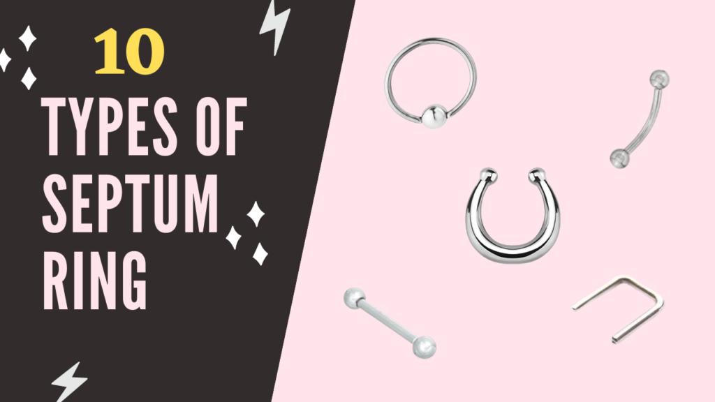 Types of Septum Ring