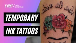 temporary ink tattoos 6 months