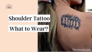 What to Wear When Getting a Shoulder Tattoo